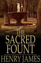 The Sacred Fount ebook by Henry James