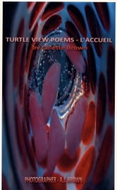 Turtle View Poems: L ebook by Colette Brown