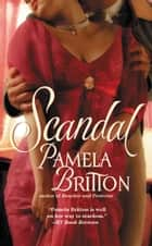 Scandal ebook by Pamela Britton