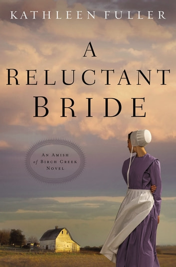 A Reluctant Bride ebook by Kathleen Fuller