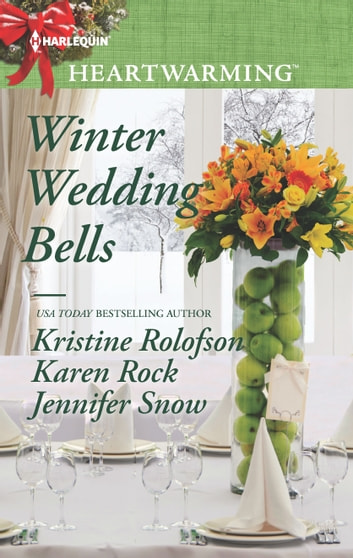 Winter Wedding Bells - A Clean Romance ebook by Karen Rock,Kristine Rolofson,Jennifer Snow