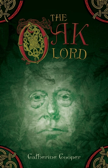 The Oak Lord ebook by Catherine Cooper
