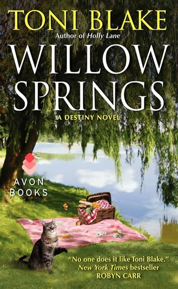 Willow Springs - A Destiny Novel ebook by Toni Blake