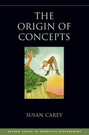 The Origin of Concepts ebook by Susan Carey