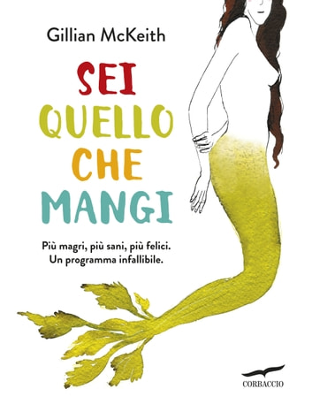 Sei quello che mangi ebook by Gillian McKeith