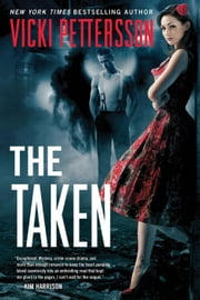 The Taken - Celestial Blues ebook by Vicki Pettersson