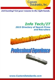 Info Tech/IT 2015 Directory of Search Firms and Recruiters ebook by Jane Lockshin