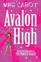 Avalon High ebook by