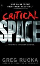 Critical Space ebook by Greg Rucka