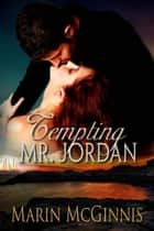 Tempting Mr. Jordan ebook by Marin  McGinnis