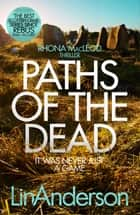 Paths of the Dead: A Rhonda MacLeod Novel 9 ebook by Lin Anderson