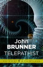 Telepathist ebook by John Brunner
