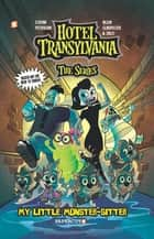 Hotel Transylvania Graphic Novel Vol. 2 - My Little Monster-Sitter ebook by Stefan Petrucha, Allen Gladfelter, Zazo