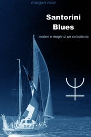 Santorini Blues ebook by Morgan Rose