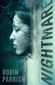 Nightmare (Dangerous Times Collection Book #2) ebook by Robin Parrish