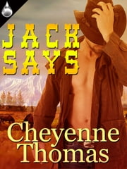 Jack Says ebook by Cheyenne Thomas