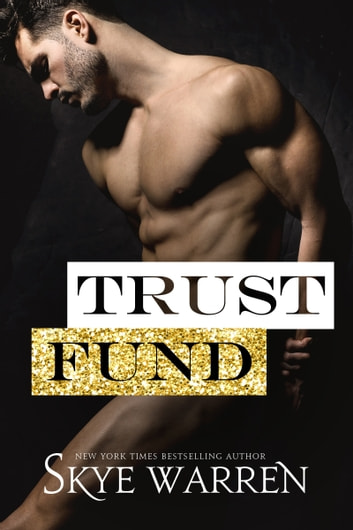 Trust Fund - A Survival of the Richest Prologue ebook by Skye Warren