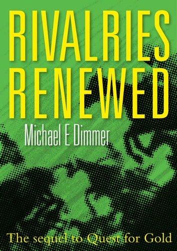 Rivalries Renewed ebook by Michael Dimmer