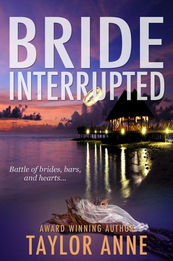 Bride Interrupted ebook by Taylor Anne
