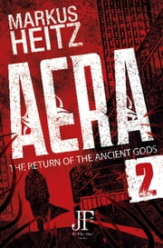 Aera Book 2 - The Return of the Ancient Gods eBook by Markus Heitz, Emily Gunning