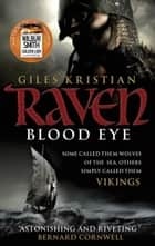 ebook Raven: Blood Eye (Raven 1) de Giles Kristian