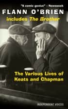 The Various Lives of Keats and Chapman ebook by Flann O'Brien
