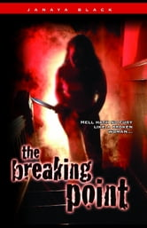 The Breaking Point ebook by Janaya Black