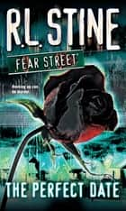 The Perfect Date ebook by R.L. Stine