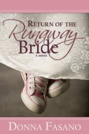 Return of the Runaway Bride ebook by Donna Fasano