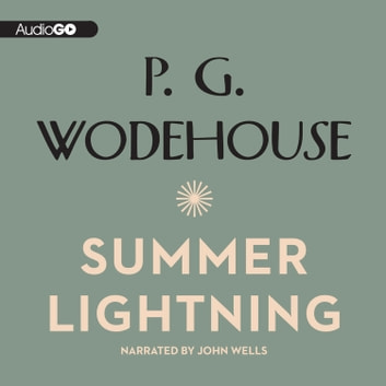 Summer Lightning audiobook by P. G. Wodehouse