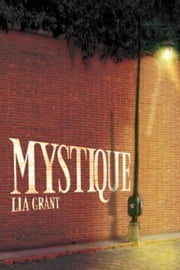 Mystique ebook by Lia Grant