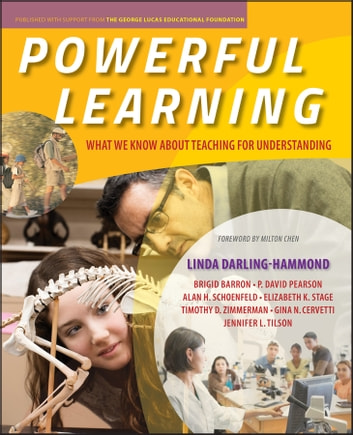 Powerful Learning - What We Know About Teaching for Understanding ebook by Linda Darling-Hammond,Brigid Barron,P. David Pearson,Alan H. Schoenfeld,Elizabeth K. Stage,Timothy D. Zimmerman,Gina N. Cervetti,Jennifer L. Tilson
