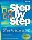 Microsoft Office Professional 2010 Step by Step ebook by Joan Lambert, Joyce Cox, Curtis Frye