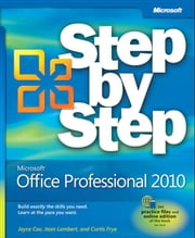 Microsoft Office Professional 2010 Step by Step ebook by Joan Lambert,Joyce Cox,Curtis Frye