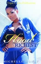 Hood Richest ebook by Michelle Monay
