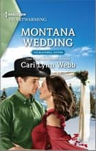 Montana Wedding - A Clean Romance ebook by Cari Lynn Webb