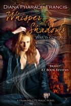 Whisper of Shadows ebook by Diana Pharaoh Francis