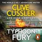 Typhoon Fury - Oregon Files #12 audiobook by Clive Cussler, Boyd Morrison