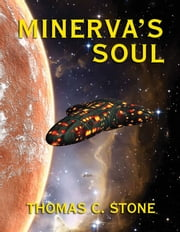 Minerva's Soul ebook by Thomas Stone