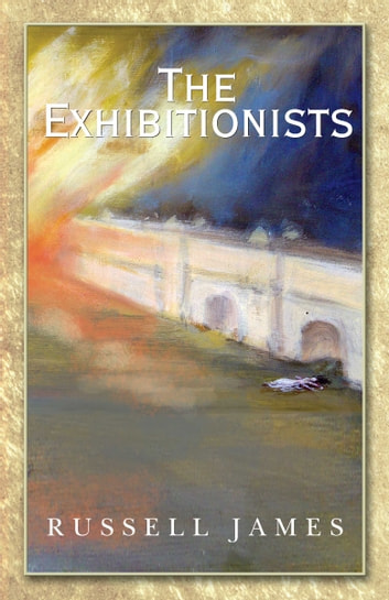 The Exhibitionists ebook by Russell James