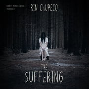The Suffering audiobook by Rin Chupeco
