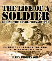 The Life of a Soldier During the Revolutionary War - US History Lessons for Kids | Children"|180|212|?|e530a96bfb874237c066bb9beb83fda0|False|UNLIKELY|0.34336140751838684