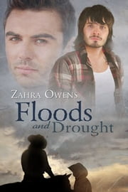 Floods and Drought ebook by Zahra Owens