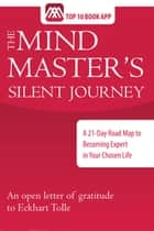 The Mind Master's Silent Journey ebook by Sean Sullivan
