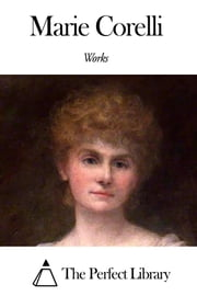 Works of Marie Corelli ebook by Marie Corelli