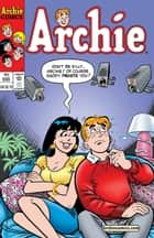 Archie #555 ebook by Bill Golliher, Craig Boldman, John Rose,...