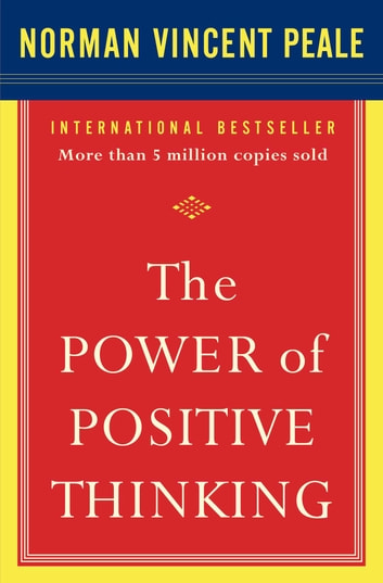 The Power Of Positive Thinking Norman Vincent Peale Ebook