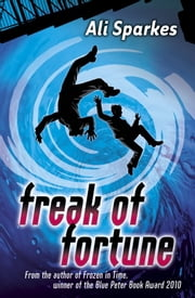 Rivets: Freak of Fortune - EDGE ebook by Ali Sparkes