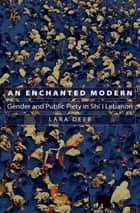An Enchanted Modern ebook by Lara Deeb