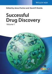 Successful Drug Discovery ebook by David P. Rotella, J¿nos Fischer